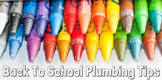 Back to School Plumbing Tips