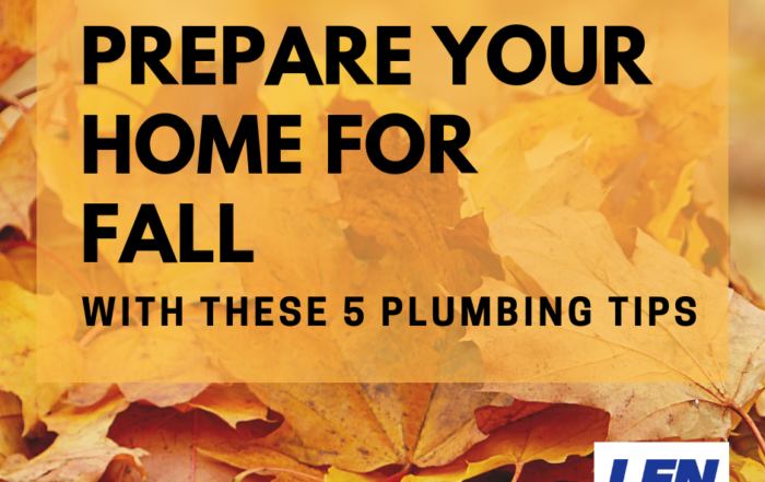 prepare your home for fall - Len The Plumber