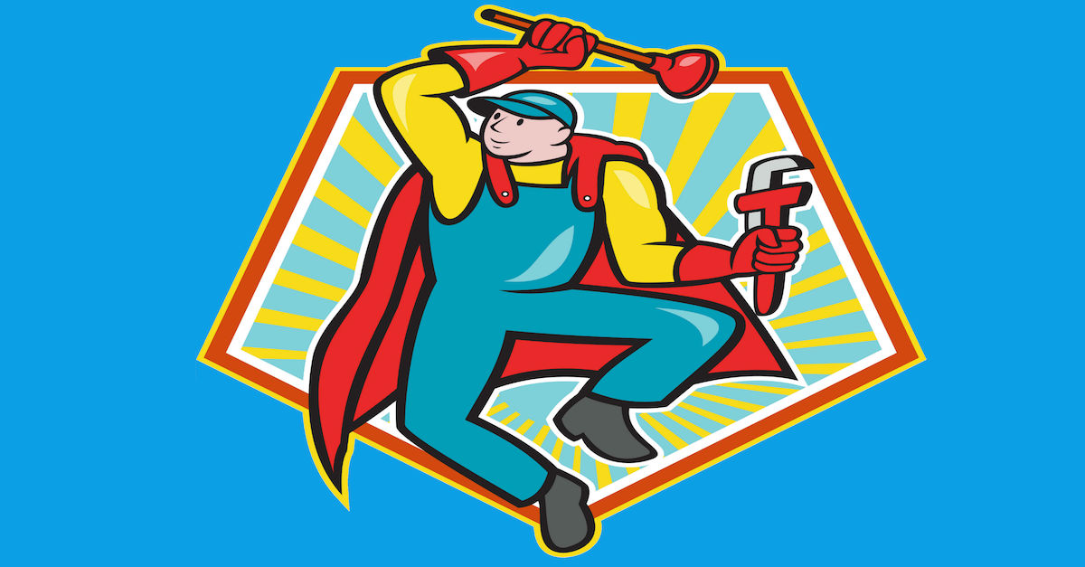 7 signs you're a plumbing superstar